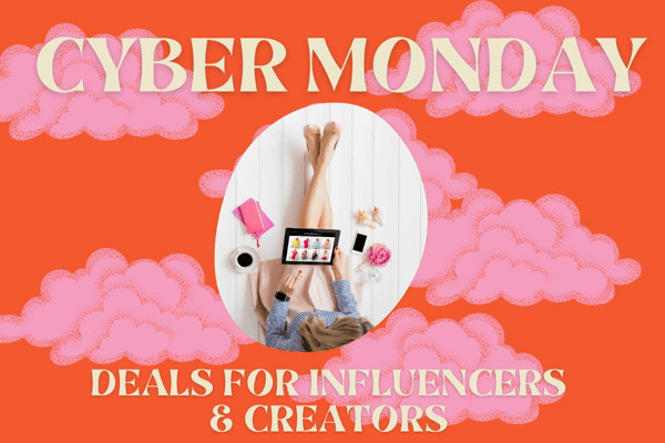 best-cyber-monday-deals-for-influencers-creators-1